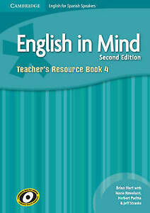 English in Mind for Spanish Speakers Level 4 Teacher's Resource Book with...