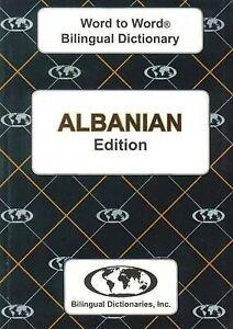 English-Albanian & Albanian-English Word-to-Word Dictionary, C. Sesma
