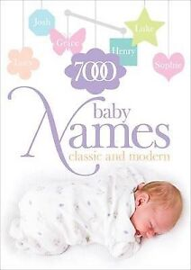 7000 Baby Names: Classic and Modern, Hilary Spence, Very Good Book