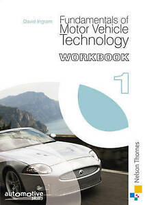 Fundamentals of Motor Vehicle Technology Workbook 1-ExLibrary