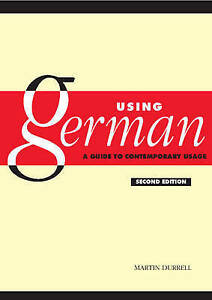 NEW Using German: A Guide to Contemporary Usage by Martin Durrell