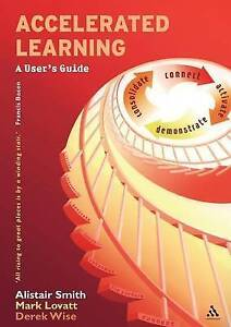 Accelerated Learning: A User's Guide-ExLibrary