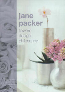 Jane Packer Flower Design Philosophy Packer Jane New Book - Hereford, United Kingdom - Jane Packer Flower Design Philosophy Packer Jane New Book - Hereford, United Kingdom
