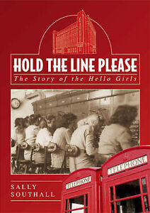 Hold-the-Line-Please-The-Story-of-the-Hello-Girls-Sally-Southall-Used-Good-B