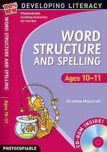 Word Structure and Spelling: Ages 10-11 (100% New Developing Literacy),Christine