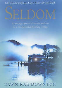 """VERY GOOD"" Downton, Dawn Rae, Seldom: A Memoir, Book"