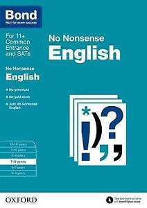 Bond 11+: English: No Nonsense Age 7-8      9780192740410