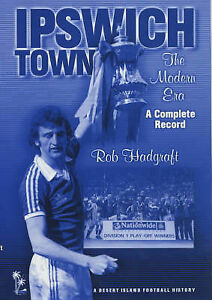 Ipswich-Town-The-Modern-Era-A-Complete-Record-by-Rob-Hadgraft-Hardback