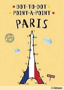 Dot-To-Dot Paris: An Interactive Travel Guide by Mazur, Agata -Hcover