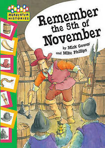 Remember the 5th November (Hopscotch Histories) by Gowar, Mick