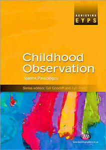 ACHIEVING EYPS: CHILDHOOD OBSERVATION., Palaiologou, Ioanna., Used; Very Good Bo