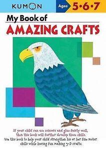 My Book of Amazing Crafts (Kumon Workbooks)-ExLibrary