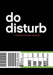 Do Disturb: Encounters with Modern Day Nomads, Desiré van den Berg, New Book