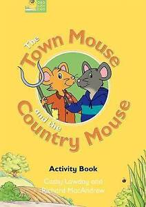Fairy Tales: The Town Mouse and the Country Mouse Activity Book, Lawday, Cathy