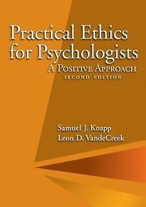 Practical-Ethics-for-Psychologists-A-Positive-Approach-by-Samuel-J-Knapp