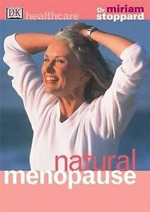 Natural Menopause by Miriam Stoppard (Paperback, 2003)