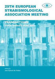 29th European Strabismological Association Meeting, Jan-Tjeerd De Faber