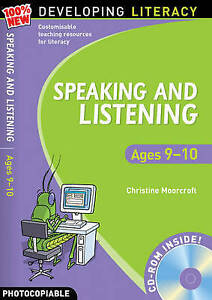 Speaking and Listening: Ages 9-10 (100% New Developing Literacy), Moorcroft, Chr