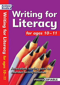 Brodie Andrew-Writing For Literacy For Ages 10-11  BOOK NEW