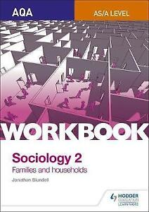 AQA Sociology for A Level Workbook 2: Families and Households by Steve Chapman,