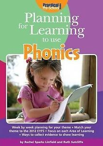Planning for Learning to Use Phonics by Rachel Sparks Linfield, Ruth...