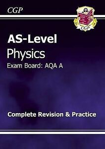 """AS NEW"" AS-Level Physics AQA A Complete Revision & Practice for exams until 201"
