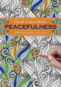 Calm Colouring: Peacefulness, Southwater