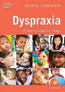 Including Children with Dyspraxia in the Foundation Stage (Inclusion)-ExLibrary