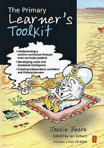 The Primary Learner's Toolkit: Implementing Creative Curriculum Through...