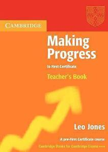 NEW Making Progress to First Certificate Teacher's Book by Leo Jones