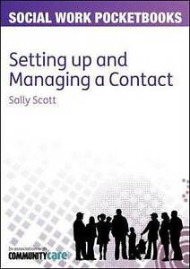 Managing Contact for Young People, Scott, Sally