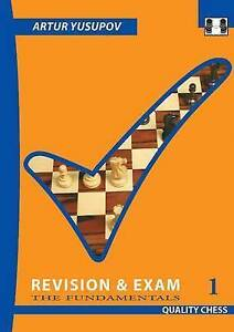 Revision & Exam 1: The Fundamentals: 1 by Artur Yusupov (Paperback, 2016)