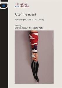 AFTER-THE-EVENT-New-Perspectives-on-Art-History-HB-2010-LIKE-NEW