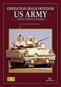OPERATION IRAQI FREEDOM: US ARMY, Andy Renshaw and Ryan Harden, New Book