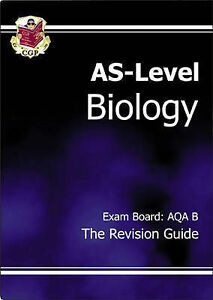 Good, AS-Level Biology Revision Guide (AQA B), CGP Books, Book