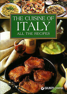 The Cuisine of Italy: All the Recipes, Giunti (ed), New Book
