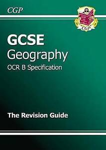 GCSE Geography OCR B Revision Guide (A*-G Course) by Coordination Group...