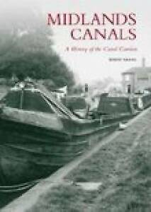 Midlands Canals: History of the Canal Carriers, 0752439103, New Book