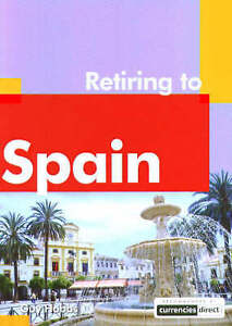 Retiring to Spain Retiring Abroad Guy Hobbs New Book - <span itemprop=availableAtOrFrom>Hereford, United Kingdom</span> - Returns accepted Most purchases from business sellers are protected by the Consumer Contract Regulations 2013 which give you the right to cancel the purchase within 14 days after the day - Hereford, United Kingdom