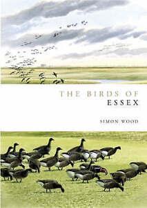 Birds of Essex by Simon Wood (Hardback, 2007)