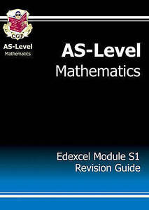 ASLevel Maths Edexcel Module Statistics 1 Revision Guide by CGP Books - Pinner, United Kingdom - ASLevel Maths Edexcel Module Statistics 1 Revision Guide by CGP Books - Pinner, United Kingdom
