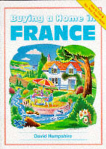 Good, Buying a Home in France (Buying a Home Series), Hampshire, David, Book