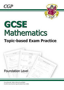 GCSE Maths Topic by Topic Exam Practice - Foundation, CGP Books, Very Good Book