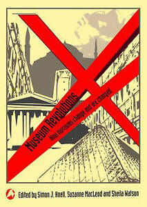 Museum Revolutions: How Museums Change and are Changed by Taylor & Francis...