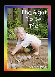 """The Right to be """"Me"""", Claire Helen Warden 