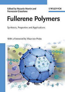 NEW Fullerene Polymers: Synthesis, Properties and Applications