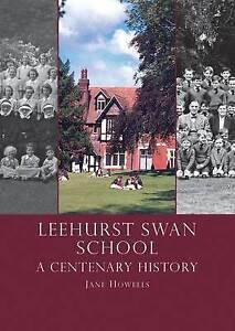 Howells Jane-Leehurst Swan School  BOOK NEW