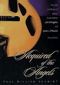 Acquired-of-the-Angels-The-Lives-and-Works-of-Master-Guitar-Makers-John-DAngel