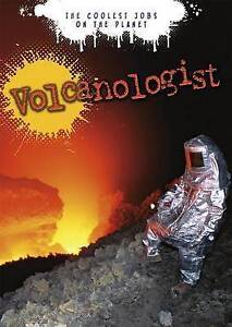 Volcanologist: The Coolest Jobs on the Planet by Tuffen, Hugh -Paperback