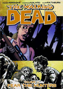 The Walking Dead: Fear the Hunters v. 11, Robert Kirkman
